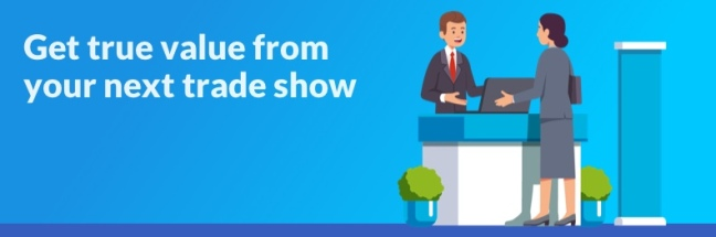 How to have a successful trade show experience